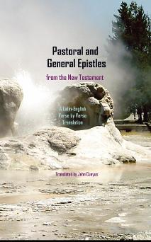 Pastoral And General Epistles From The New Testament